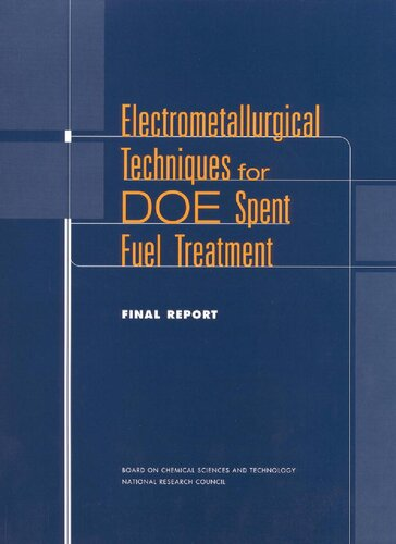 Electrometallurgical techniques for DOE spent fuel treatment final report