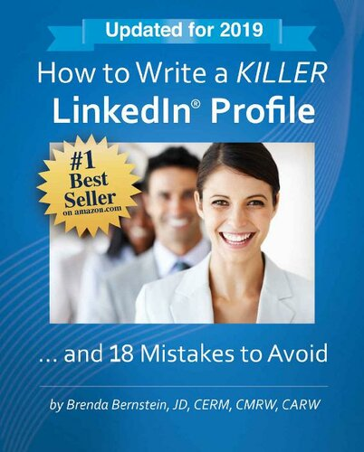 How to Write a KILLER LinkedIn Profile... And 18 Mistakes to Avoid: Updated for 2019 (14th Edition)