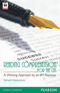 Reading Comprehension for the CAT: A Winning Approach by an IIM Alumnus