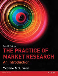 The Practice of Market Research: An Introduction