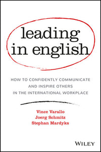 How to Confidently Communicate and Inspire Others in the International Workplace