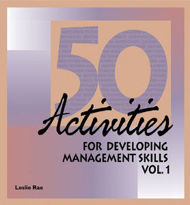 50 activities for developing management skills.