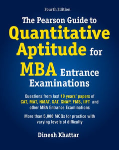 The Pearson Guide to Quantitative Aptitude for MBA Entrance Examinations