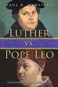 Luther vs. Pope Leo
