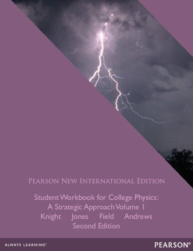 Student Workbook for College Physics: Pearson New International Edition:A Strategic Approach Volume 1 (Chs. 1-16)