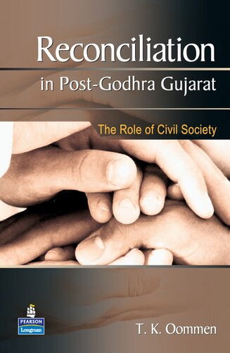 Reconciliation in Post-Godhra Gujarat: The Role of Civil Society
