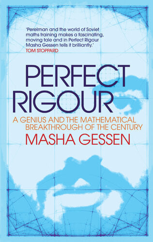 Perfect Rigour: A Genius and the Mathematical Breakthrough of a Lifetime