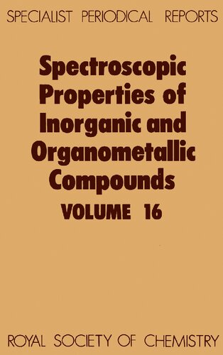 Spectroscopic Properties of Inorganic and Organometallic Compounds Volume 16