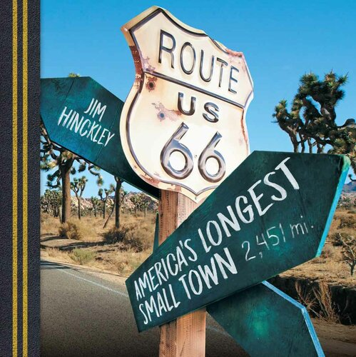 Route 66: America's Longest Small Town