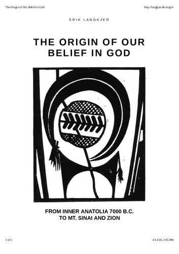 Erik Langkjer - The Origin of our Belief in God. From inner Anatolia 7000 B.C. to Mt. Sinai and Zion