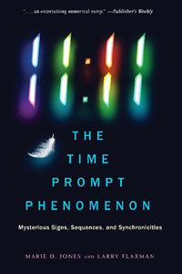 11:11 The Time Prompt Phenomenon: Mysterious Signs, Sequences, and Synchronicities