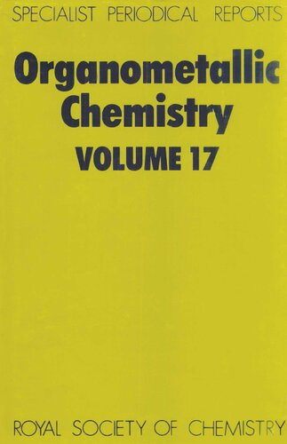 Organometallic chemistry. Vol. 17, A review of the literature published during 1987