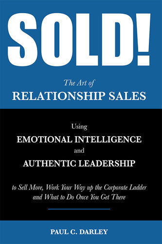 Sold! The Art of Relationship Sales