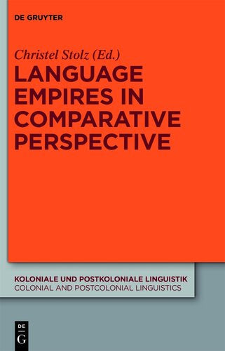 Language Empires in Comparative Perspective