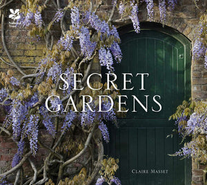 Secret Gardens: of the National Trust