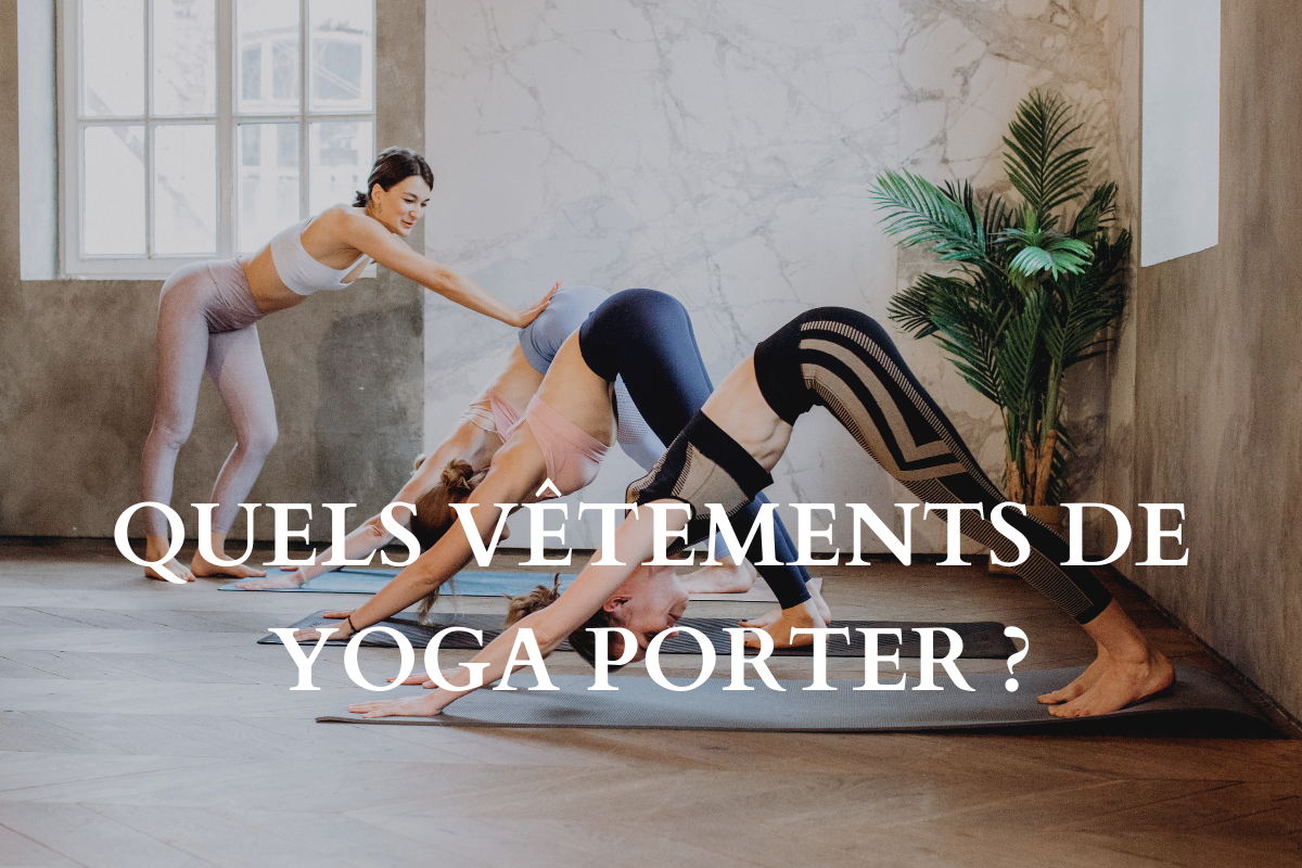 quelle tenue de yoga