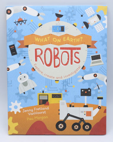 What on Earth? Robots