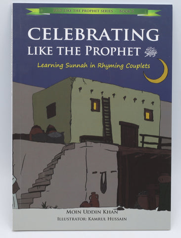 Celebrating Like The Prophet sallallaho aleihi wassalam