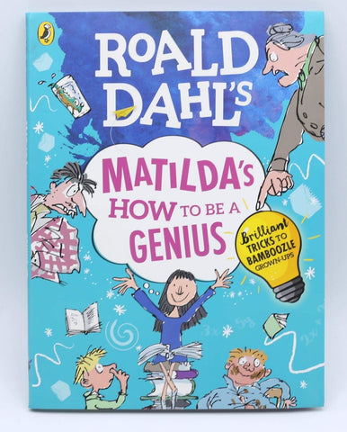 Roald Dahl's: Matilda's How To Be A Genius (pb)