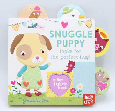 Snuggle Puppy looks for the perfect hug(board book)