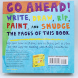 My Book of Beautiful Oops! A Scribble It, Smear It, Fold It, Tear It Journal for Young Artists(board book)