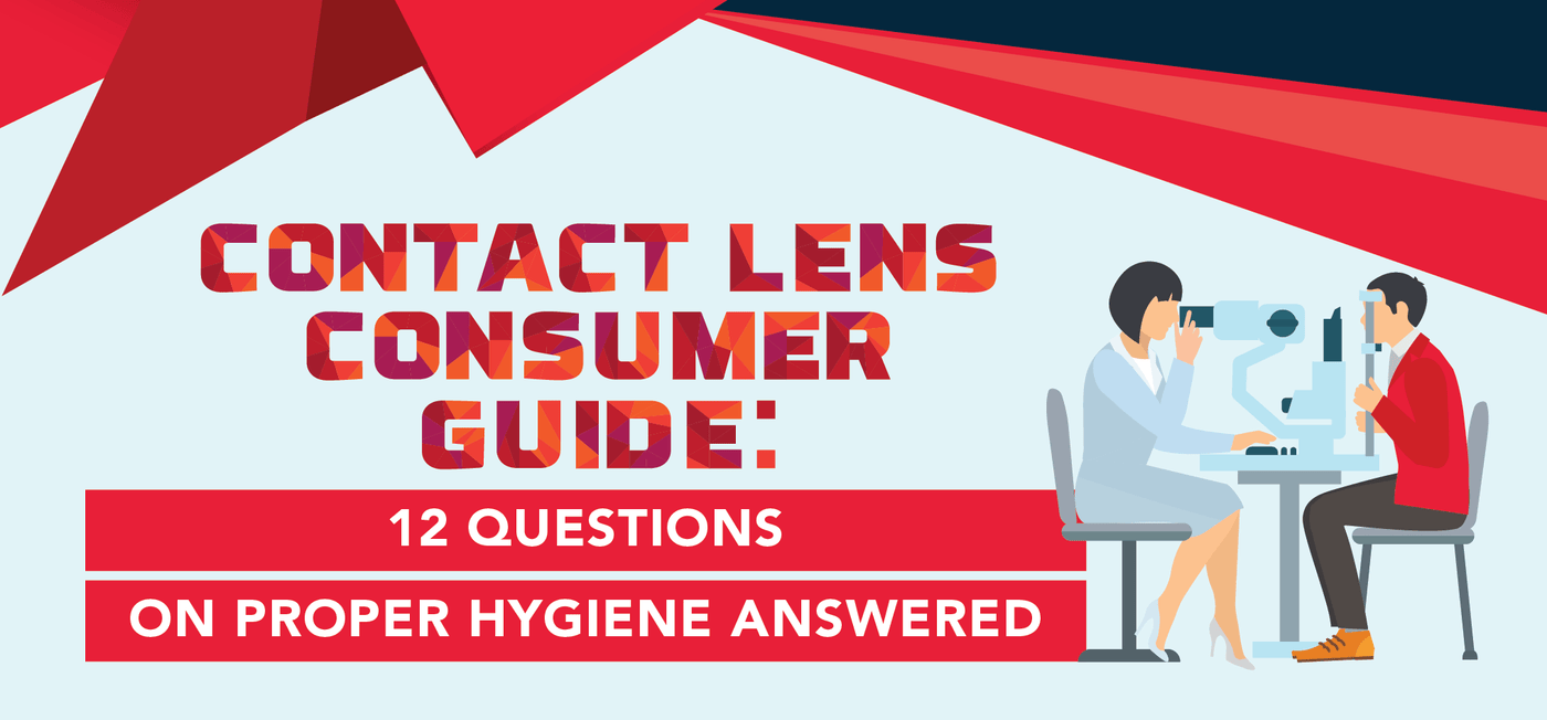 Contact Lens Consumer Guide: 12 Questions on Proper Hygiene Answered - Vision Express Philippines