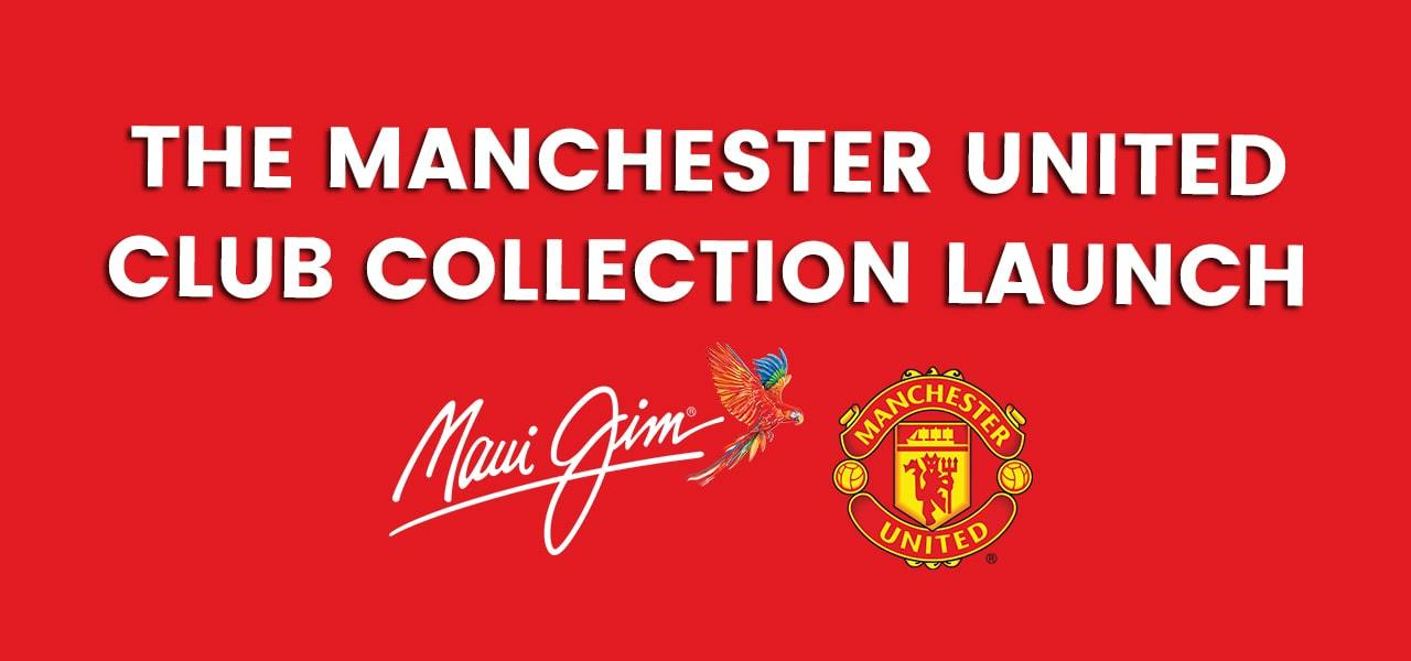 Maui Jim Manchester United Collection Launch - Vision Express Philippines