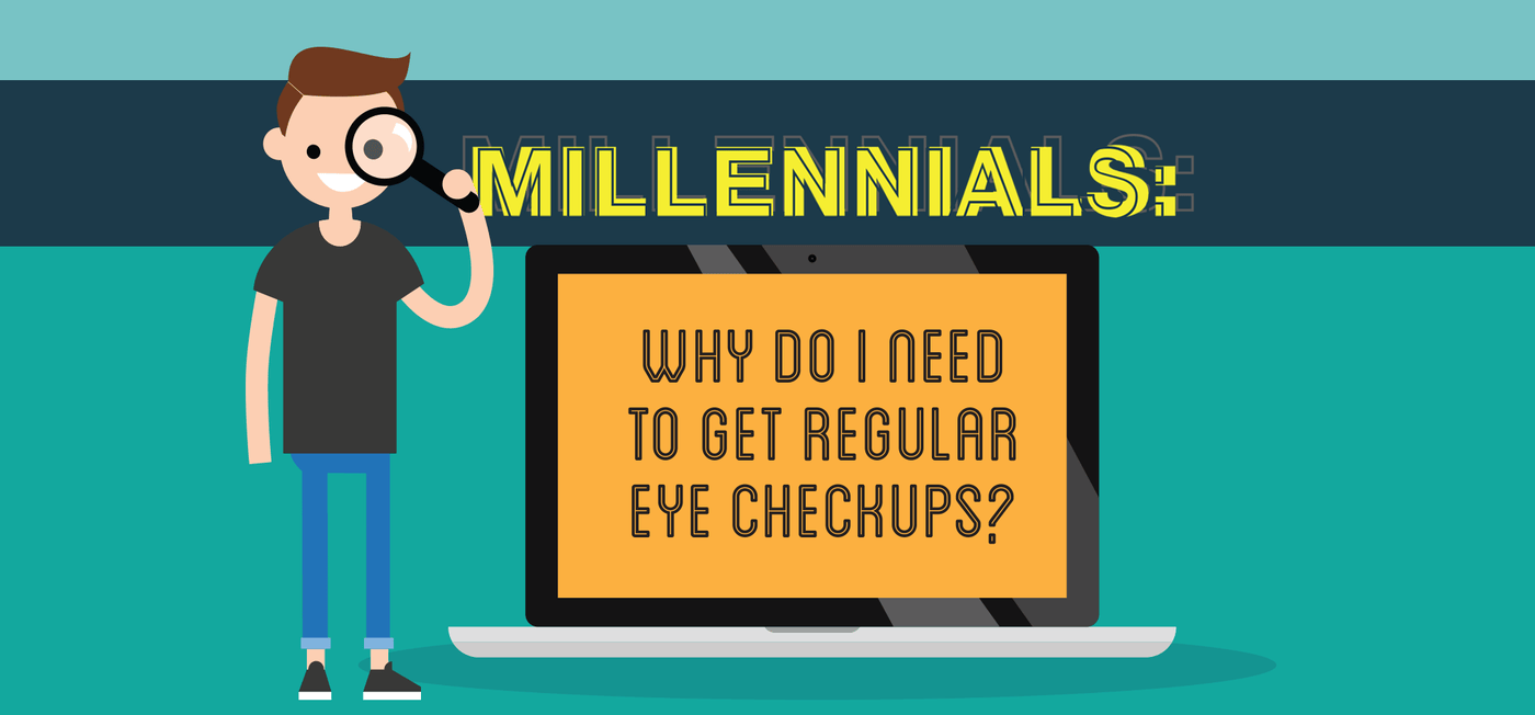 Why Do Millennials Need to Get Regular Eye Checkups? - Vision Express Philippines
