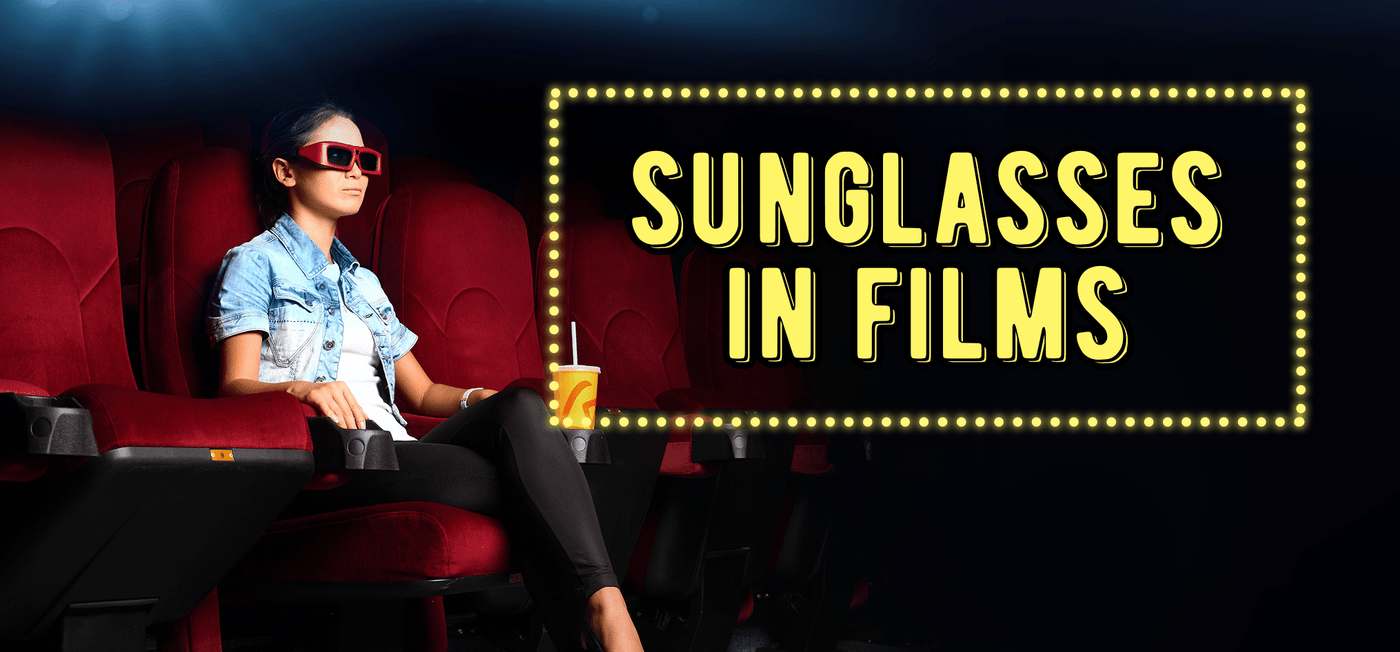 Sunglasses in Films - Vision Express Philippines