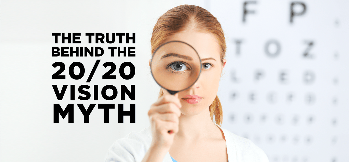 The Truth Behind the 20/20 Vision Myth - Vision Express Philippines