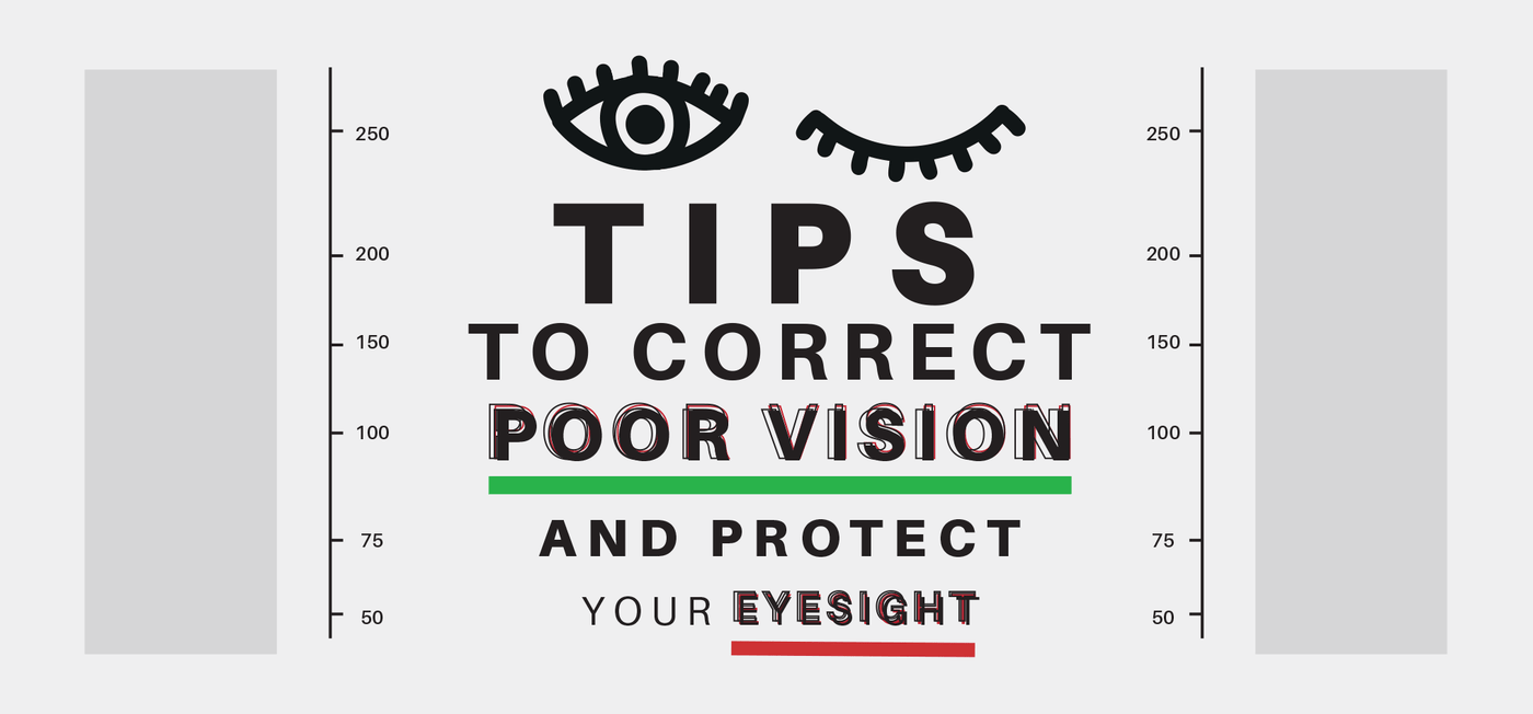 Tips to Correct Poor Vision and Protect Your Eyesight - Vision Express Philippines