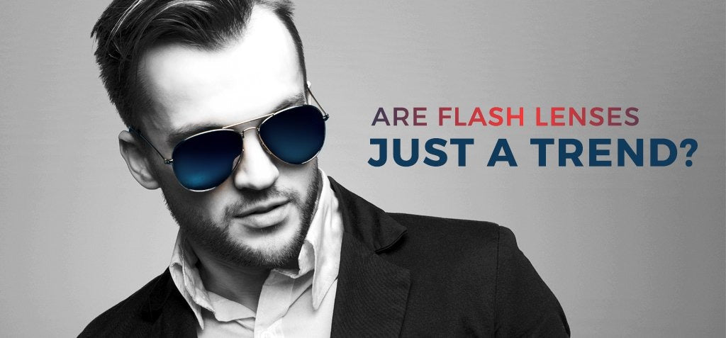 Are Flash Lenses Just a Trend? - Vision Express Philippines