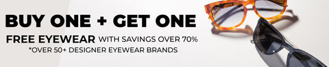 Buy One Get One with savings over 70% on 50+ designer eyewear brands - Vision Express Corporate Exclusive Offer