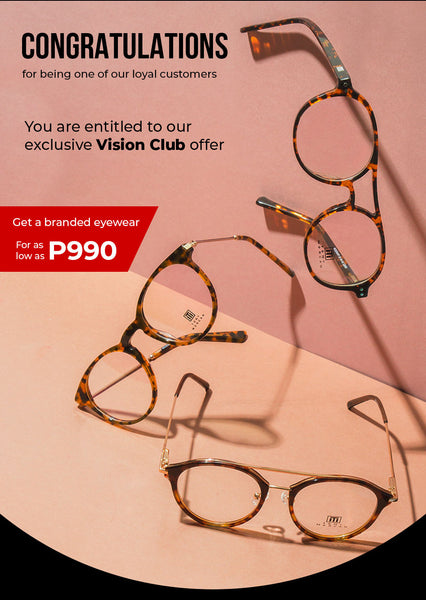 Vision Club Exclusive Offer at P990