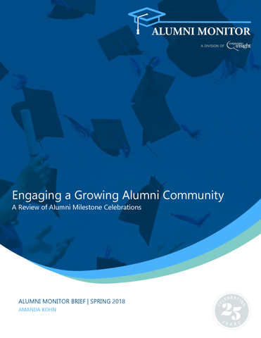 Engaging a Growing Alumni Community: A Review of Alumni Milestone Celebrations