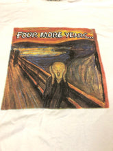 Load image into Gallery viewer, Four More Years The Scream Tee