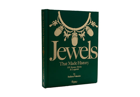 Jewels That Made History: 100 Stones, Myths & Legends by Stellene Volandes