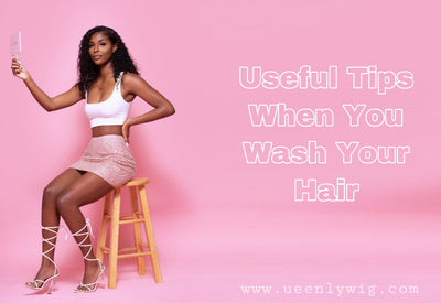 Some Tips When You Wash Your Hair