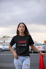 Load image into Gallery viewer, LOVE IS KIND UNISEX SHIRT