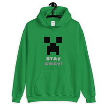 Load image into Gallery viewer, Unisex Hoodie Stay Away!