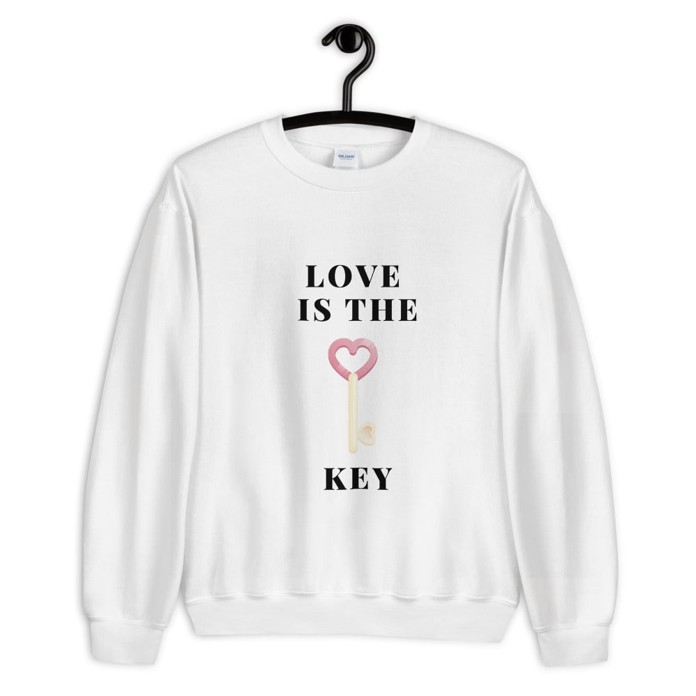 Unisex Sweatshirt Love is the key