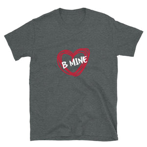 be mine tshirt