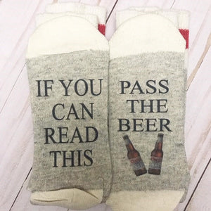 If you read this, pass the beer - Socks