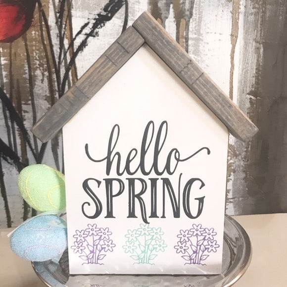 Hello Spring - House Decor Sign