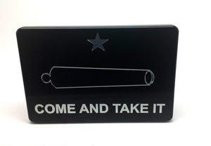 Trailer Hitch Cover COME AND TAKE IT ORIGINAL