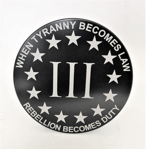 3 PERCENTER When Tyranny Becomes Law