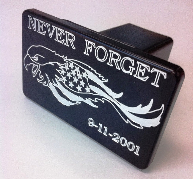 Trailer Hitch Cover NEVER FORGET 9-11-01 WITH EAGLE
