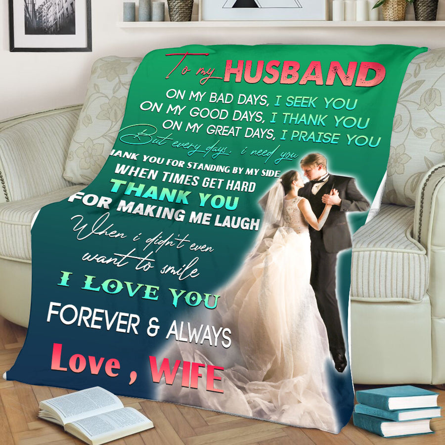 To My Husband I Love You Forever & Always Love Your Wife Fleece Blanket