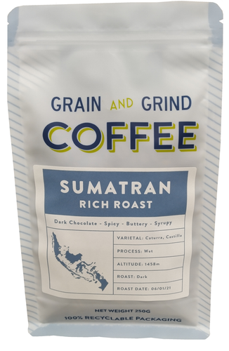 Sumatran Rich Roast - Grain and Grind