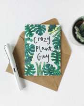 Load image into Gallery viewer, Katrina Sophia Crazy Plant Guy Card